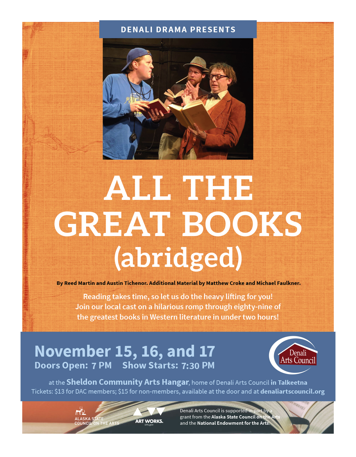 Denali Drama, All The Great Books Abridges, Talkeetna theater group