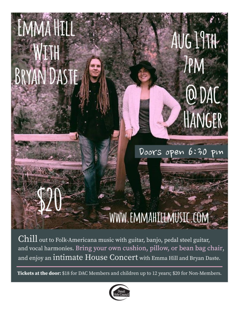 Emma Hill with Bryan Daste House Concert in Talkeetna